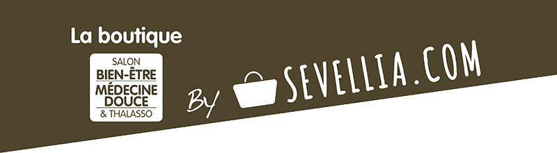 La boutique Bien-être, Médecine douce & Thalasso par SEVELLIA.COM